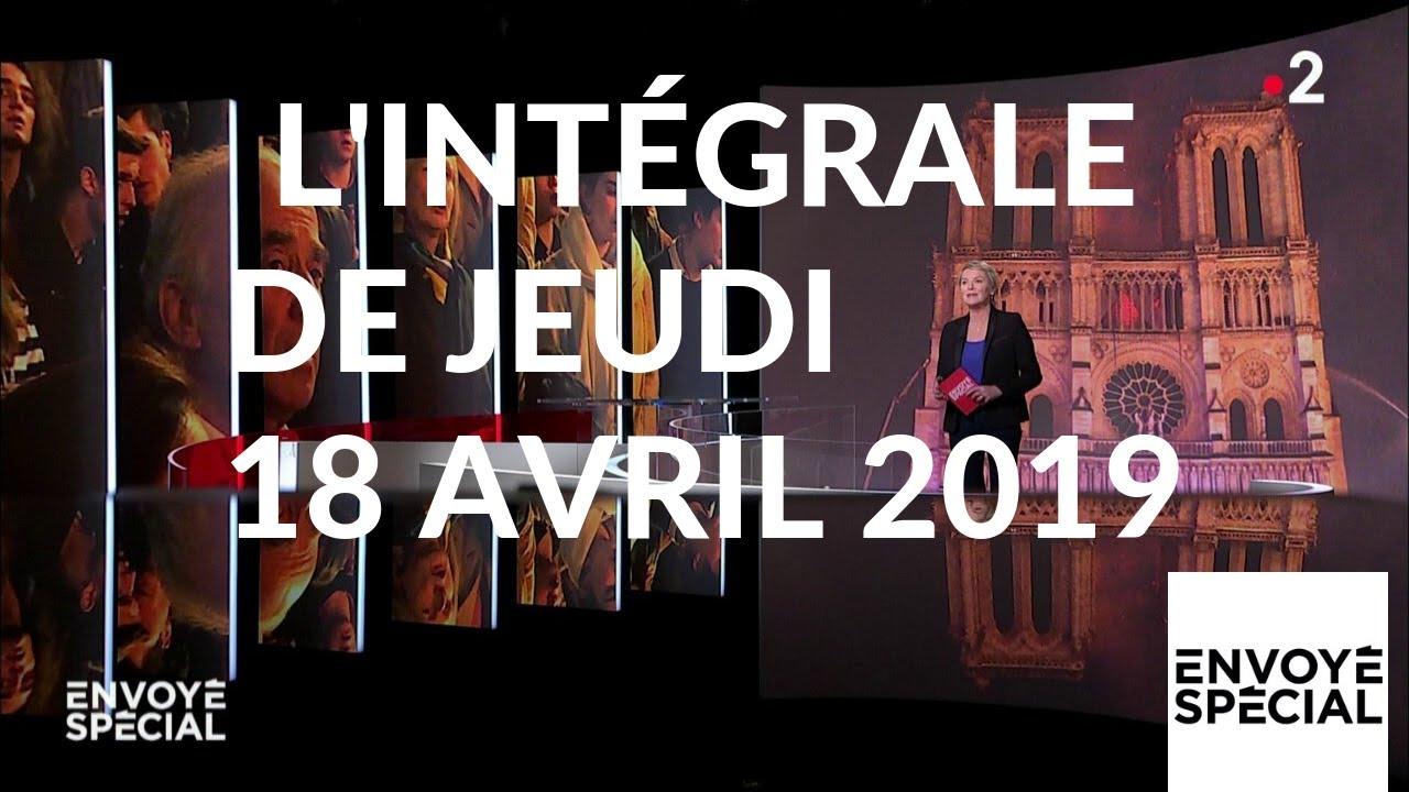 Envoyé spécial de jeudi 18 avril 2019 (France 2)
