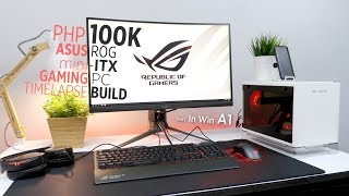 Php100k ASUS ROG mini-ITX Gaming PC Timelapse Build ft. In Win A1
