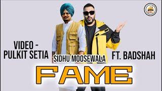 Fame Sidhu Moose Wala Ft. Badshah | Pulkit Setia | 5911 Records | Latest Punjabi Songs 2020