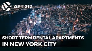 Short Term Rental Apartments New York City  | APT212 NYC Apartment Tour Videos