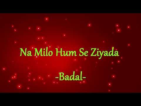 [HINDI] || Na Milo Hum Se Ziyada || Badal || Bobby Deol, Rani Mukerji,