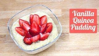 Vanilla Quinoa Pudding - Recipe [delicious Food Adventures]