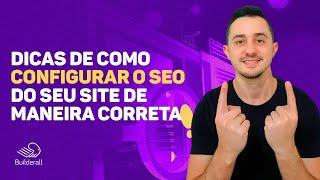 Dicas de como configurar o SEO do seu site