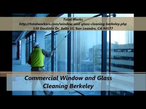 Total Works : Window and Glass Cleaning Berkeley