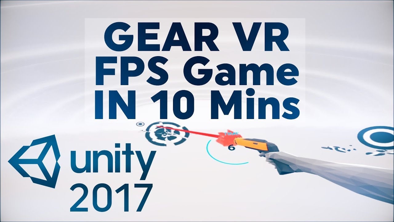 How To Build A Samsung Gear VR Controller FPS Game in 10 Minutes! ( Unity  2017 Tutorial )