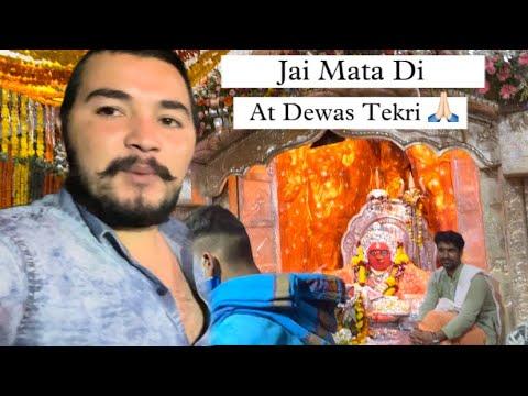 Download At Dewas Tekri Jai Mata Di Vlog End Tak Dekhna 🙏🏻