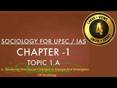 Sociology for UPSC : Emergence of Sociology - Chapter 1 - Paper 1 - Lecture 47