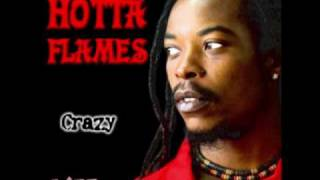 Hotta Flames - Crazy