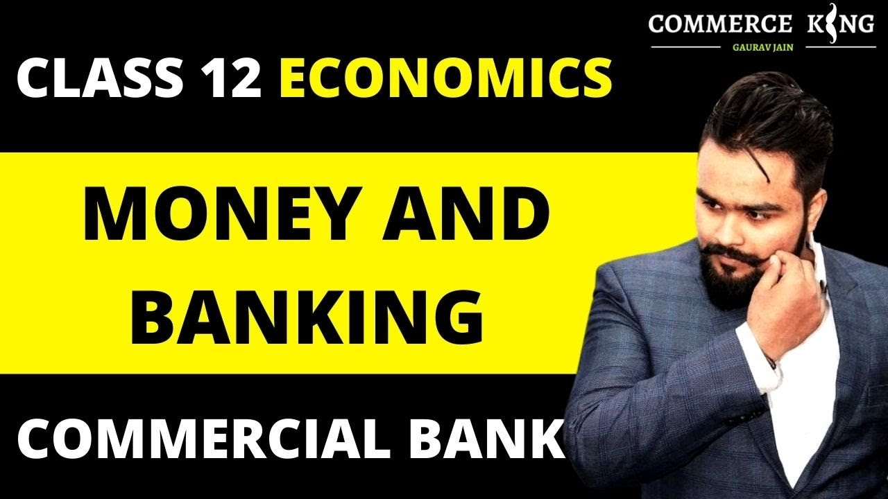 Download Money and banking class 12   Functions of commercial banks   Macro economics video 13