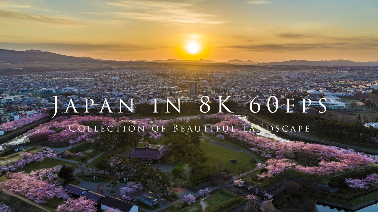 Japan in 8K 60fps - Collection of Beautiful Landscape-