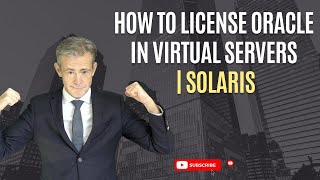 How to license Oracle in Solaris