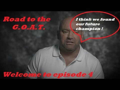 Road to the G.O.A.T. : Dana White Needs New Talent : Ea Sports UFC 3 Career Mode: Episode 4