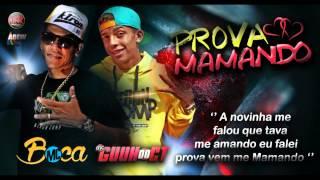 MC GUUH DO CT E MC BOCA -  PROVA MAMANDO (ABEW PROD. e funk brasilia prod.)