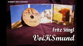 """Fritz Stingl - VoiKSmund  #das neue Album (inklusive dem Youtube-Hit """"die Lösung"""")"""