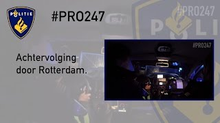PRO247 Achtervolging door Rotterdam