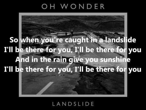 Oh Wonder - Landslide [Lyrics]
