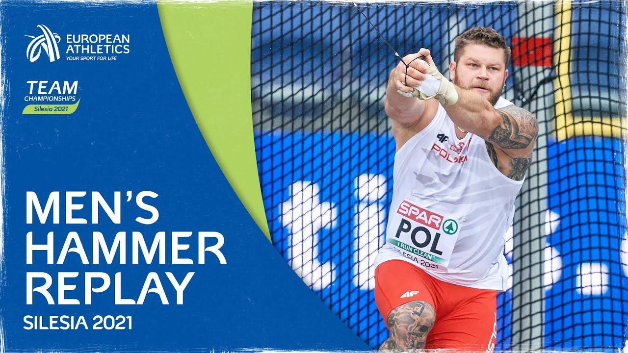 Men's Hammer Replay - European Athletics Team Championships Silesia 2021