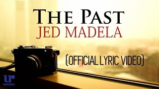 Jed Madela - The Past - (Official Lyric Video) thumbnail