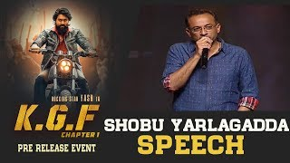 Baahubali Producer Shobu Yarlagadda Speech @ KGF Movie Pre Release Event