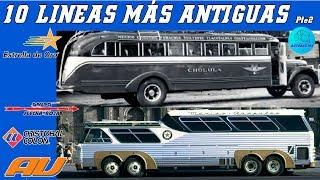 Las Líneas de autobús mas antiguas de México Parte 2
