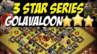 3 Star Series: Modified Square Base Defeated! | TH10 Golavaloon Attack Strategy | Clash of Clans