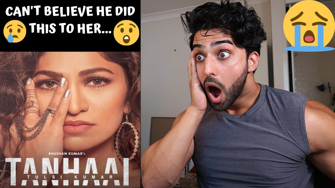 Tanhaai Official Video Song Reaction   Tulsi Kumar, Zain Imam   Assad Armani