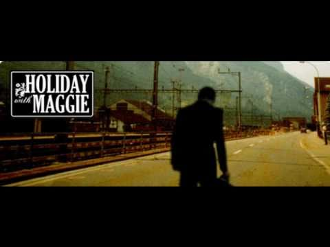 Holiday with Maggie - Don´t tell me