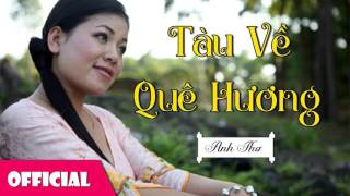 Tau Ve Que Huong - Anh Tho Quang Tam