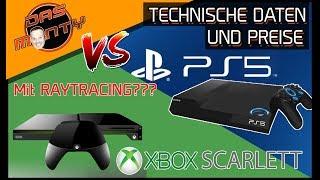 Xbox Scarlett/Next VS Playstation5 mit Raytracing?  Technische Daten Preise   DasMonty