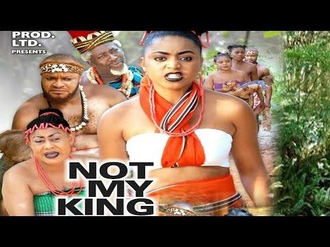Download Not My King Season 3 2017 Latest Nigerian Nollywood Movie