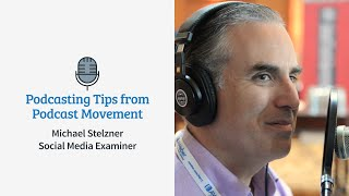 Engaging Your Podcast Audience | Michael Stelzner