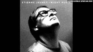 Etienne Jaumet - At The Crack Of Dawn