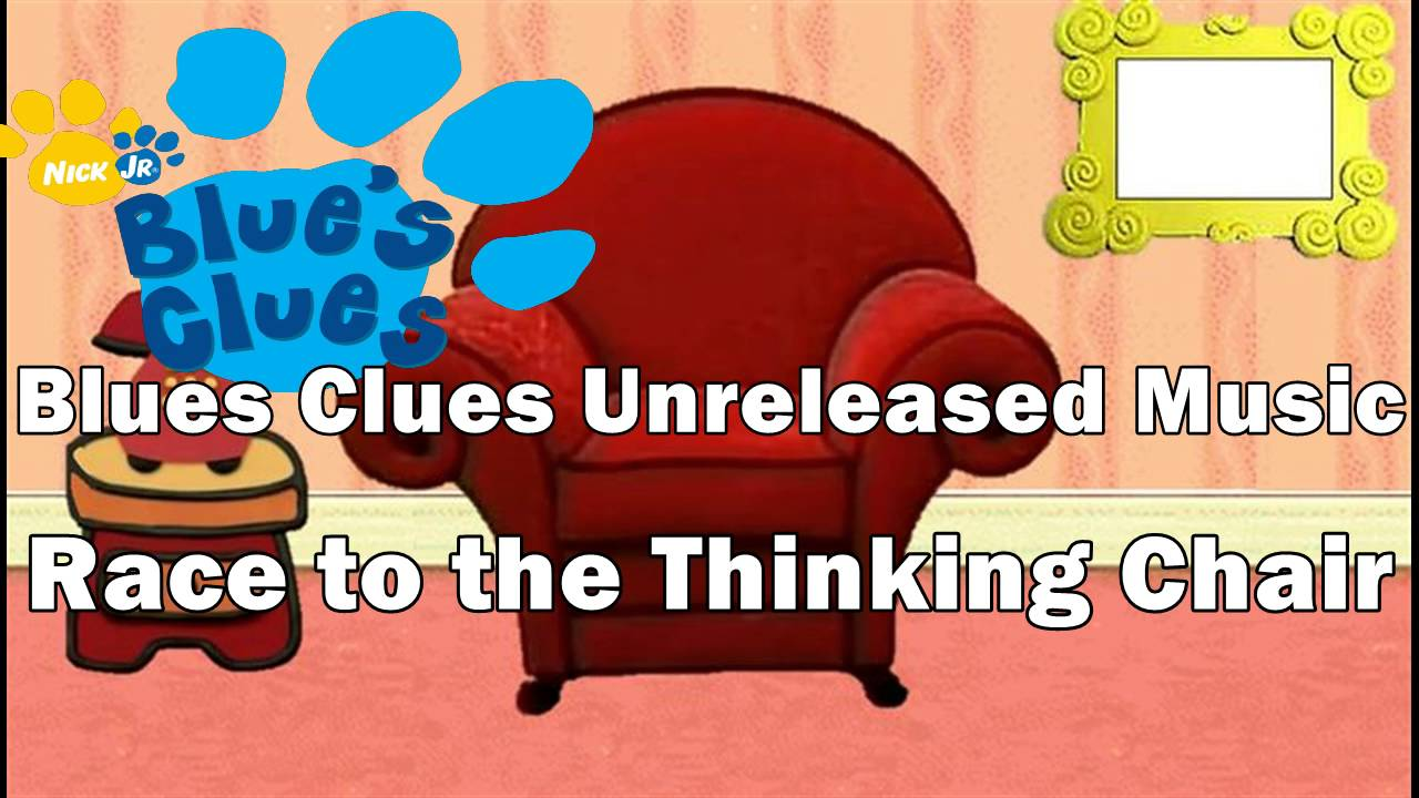 Blue's Clues Unreleased Music - Race to the Thinking Chair ...