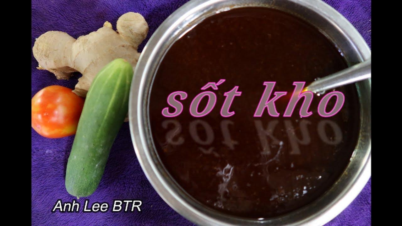 Cách Làm Sốt Kho Các Loại Bí Quyết Là Đây Chứ Đâu Phần 1 | Vietnamese Food | Anh Lee BTR