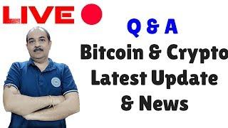 Live .. Latest Crypto & Bitcoin News with Q&A