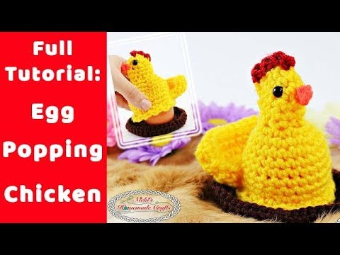 How to crochet the EGG POPPING CHICKEN