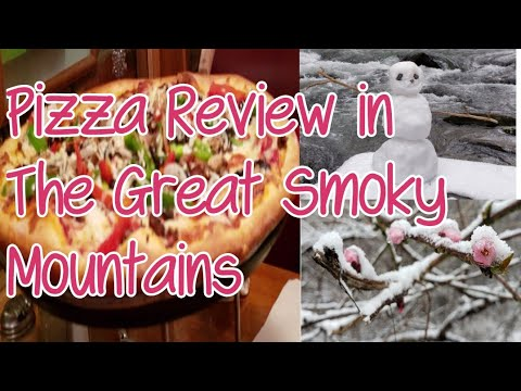 Best Italian Restaurant Pizza Review And Snowing In The Great Smoky Mountains National Park