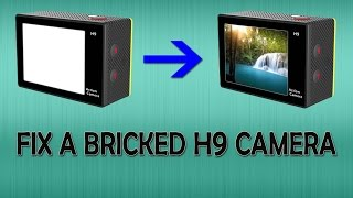 how to fix an eken h9 bricked camera and update firmware   what the hack 13