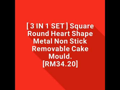 [ 3 IN 1 SET ] Square Round Heart Shape Metal Non Stick Removable Cake Mould.