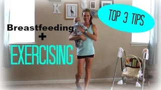 3 MUST-KNOW FACTS for Breastfeeding While Exercising