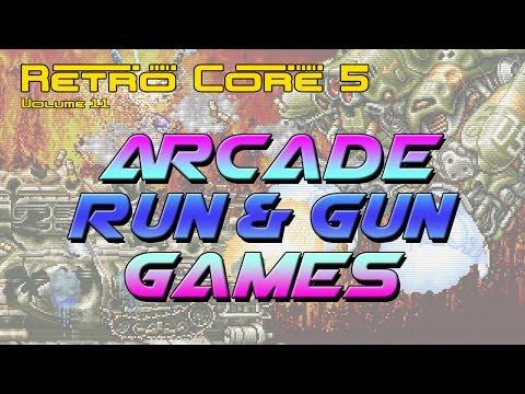 Retro Core 5 - Vol 11 - Arcade Run'n Gun Games - 60fps