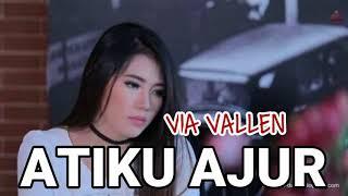 Via Vallen - Atiku Ajur lirik (hitz.id)