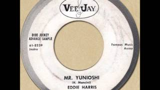 EDDIE HARRIS - MR. YUNIOSHI [Vee-Jay 420] 1961