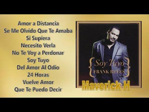 Frank Reyes Soy Tuyo 2012 CD Completo