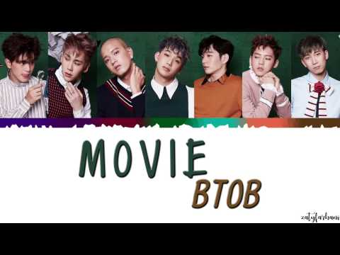 BTOB (비투비)  – MOVIE LYRICS [Color Coded_Han_Rom_Eng]