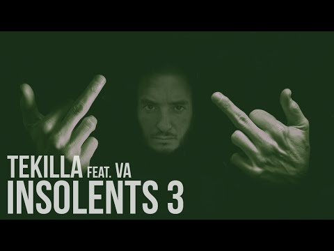 Youtube: Tekilla feat. Lost, Demi Portion, Swift Guad, Deadi, Hermano, Fanny Polly, Fhat-R… – Insolents III