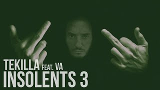 Tekilla feat. Lost, Demi Portion, Swift Guad, Deadi, Hermano, Fanny Polly, Fhat-R... - Insolents III