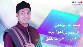 Fakhrul UNIC ( surah al-falaq 1-5 | Tarannum Bayyati)