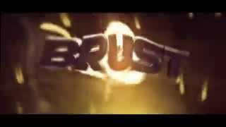 ♦ Intro For: BrustFX (Sub Him) By - EnergyFX