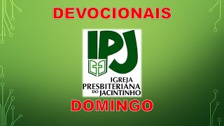 Devocional IPJ - Domingo - 12jul2020